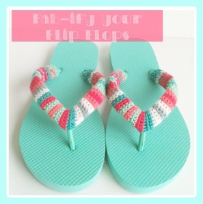 Fab- ify Your Flip Flops