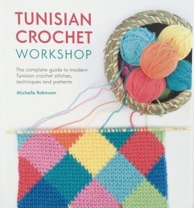 Tunisian Crochet Workshop book by Poppy & Bliss